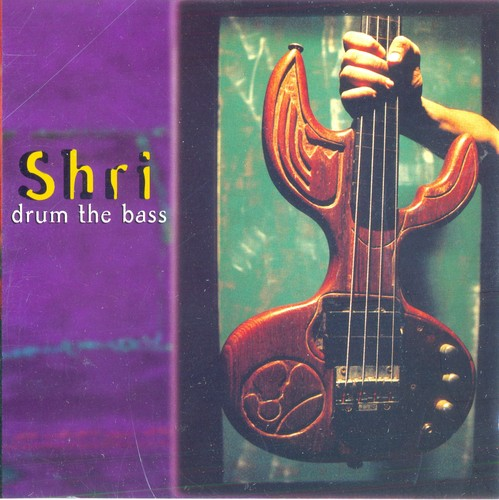 Shri - Drum The Bass 1997 MP3 320kbps CBR and FLAC Lossless